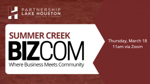 "Lake Houston Area ""Heading Toward Herd Immunity"" According to SummerCreek BizCom Speaker"