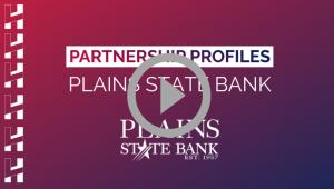 Partnership Profiles: Plains State Bank