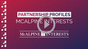 Partnership Profiles: McAlpine Interests